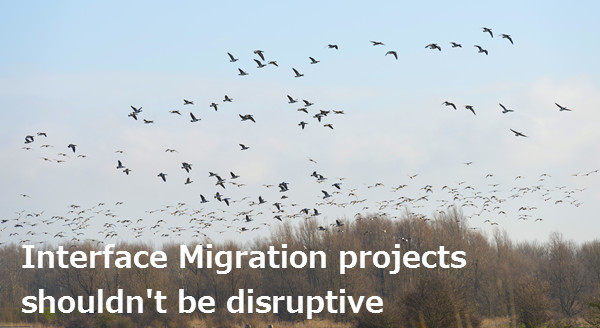interface migration projects disruption