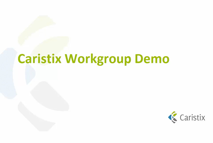 Welcome to the Introduction to Caristix Workgroup video.